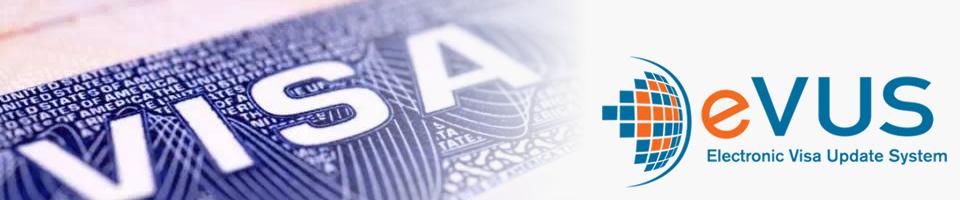 EVUS - 签证更新电子系统